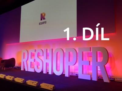 Tablet je mrtev a další postřehy z konference RESHOPER – 1. díl